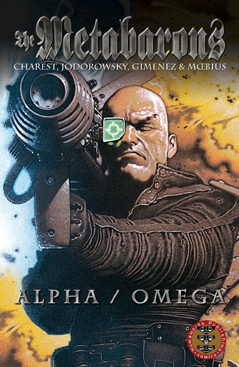 Weapons of the Metabaron - Prestige Format Comic Book : Alpha/Omega