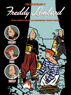 Chaland Anthology - Trade Paperback #1 : Freddy Lombard