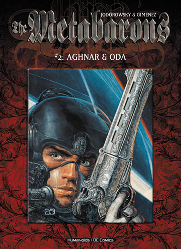 The Metabarons  - Trade Paperback #2 : Aghnar & Oda