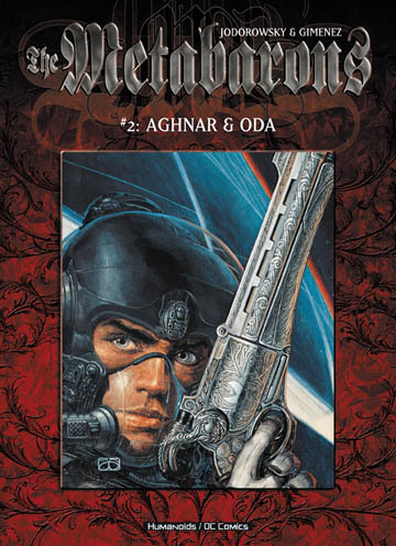 The Metabarons  - Softcover Trade #2 : Aghnar & Oda
