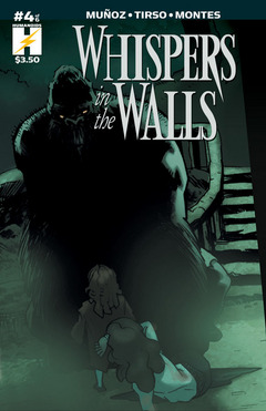 Whispers In The Walls #4 : Whispers In The Walls 4 of 6