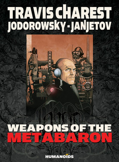 Weapons of the Metabaron - Deluxe Hardcover