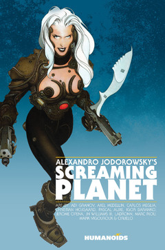 Alexandro Jodorowsky's Screaming Planet - Hardcover Trade