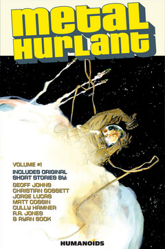 Metal Hurlant Collection - Hardcover Album #1