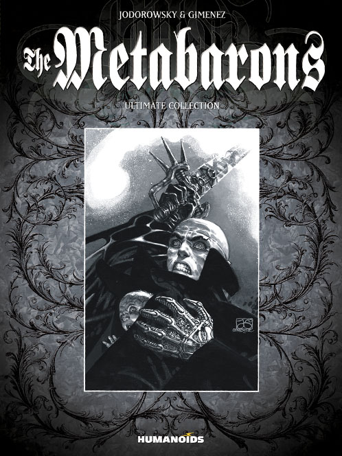 The Metabarons - Limited Edition Oversized Deluxe Hardcover with Slipcase : Ultimate Collection