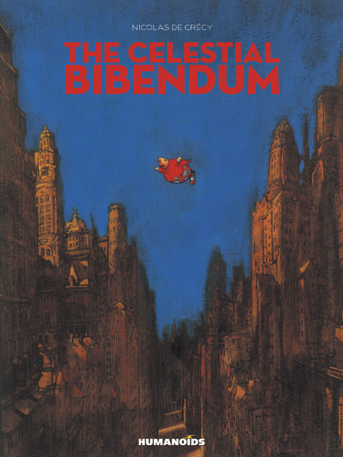 The Celestial Bibendum - Limited Edition Oversized Deluxe Hardcover with Slipcase