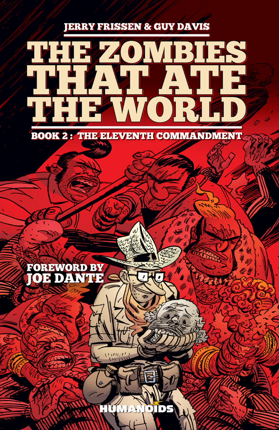The Zombies that Ate the World #2 : The Eleventh Commandment - Hardcover Trade