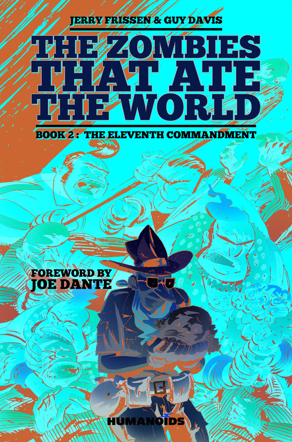 The Zombies that Ate the World - Hardcover Trade : Book 2: The Eleventh Commandment