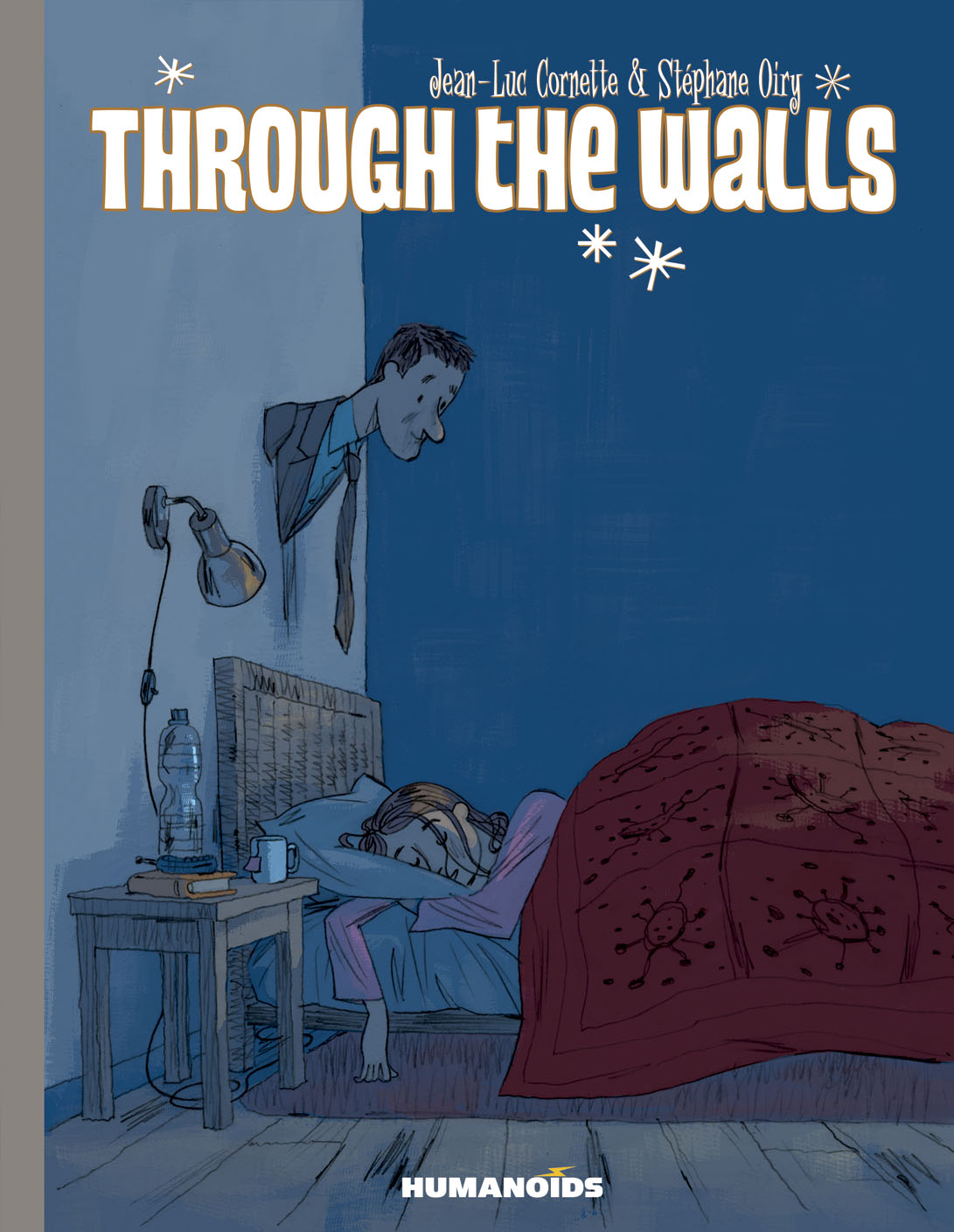 Through The Walls - Deluxe Hardcover