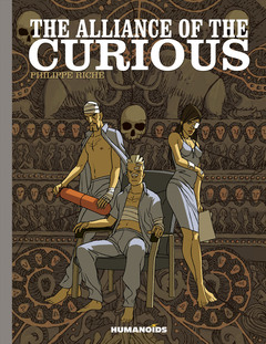 The Alliance of the Curious - Deluxe Hardcover