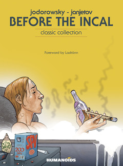 Before The Incal - Hardcover Trade : Classic Collection