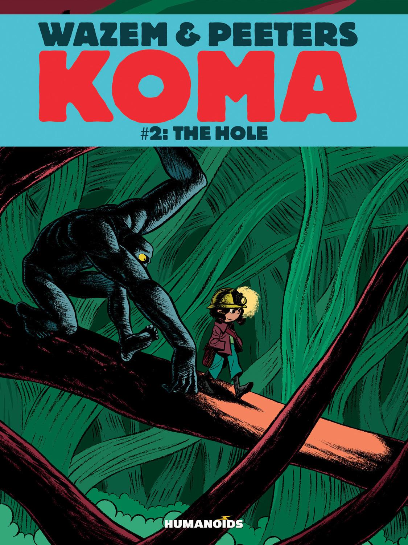 Koma #2 : The Hole - Digital Comic