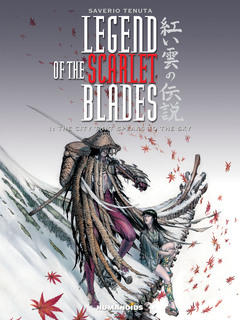 Legend of the Scarlet Blades #1 : The City that Speaks to the Sky - Digital Comic
