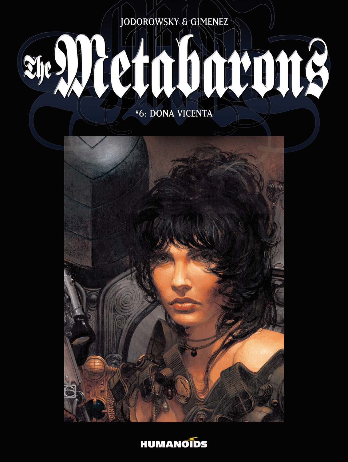 The Metabarons #6 : Dona Vicenta - Digital Comic