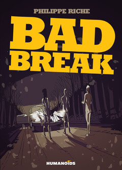 Bad Break - Hardcover Trade