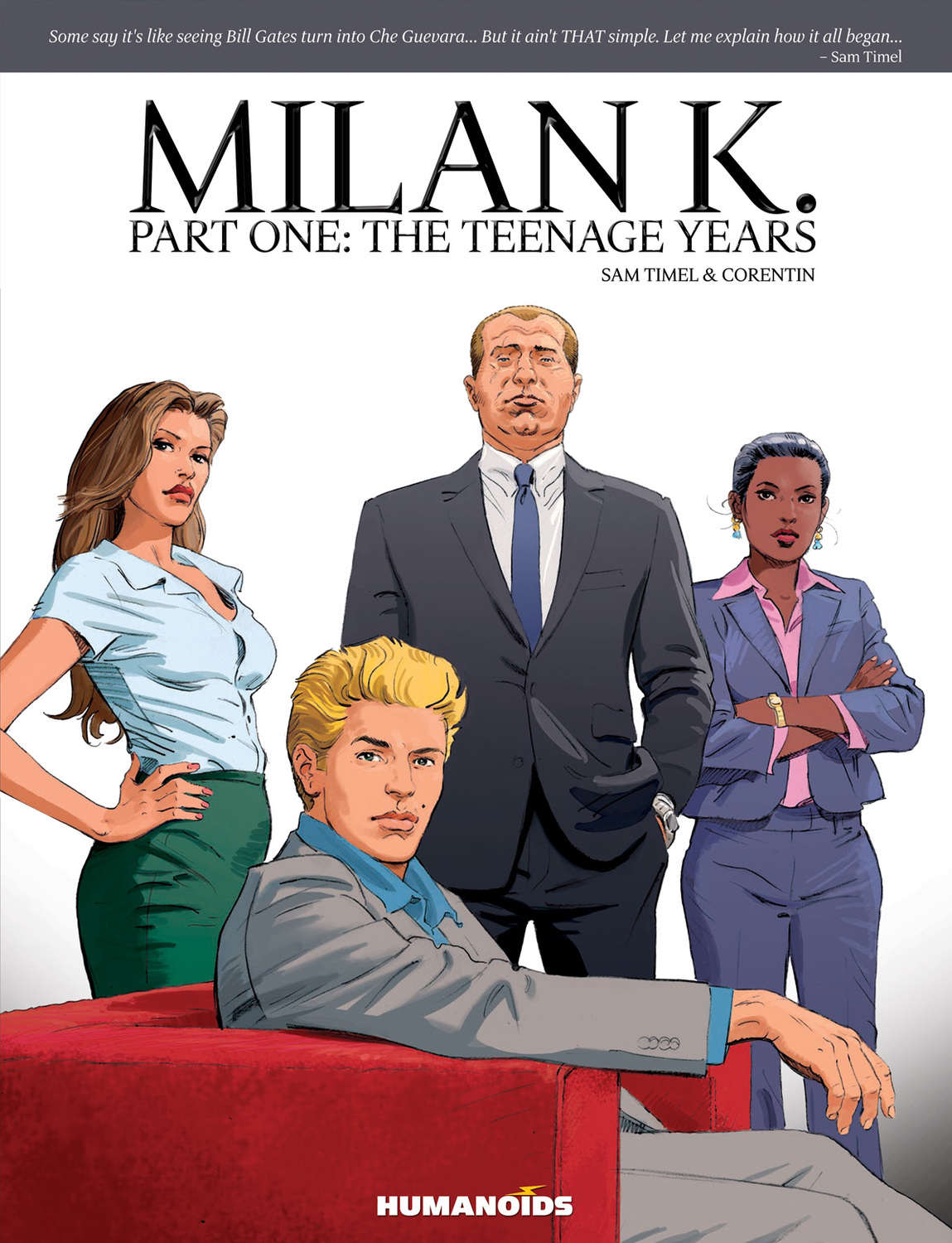 Milan K. : Part 1: The Teenage Years - Oversized Deluxe Edition