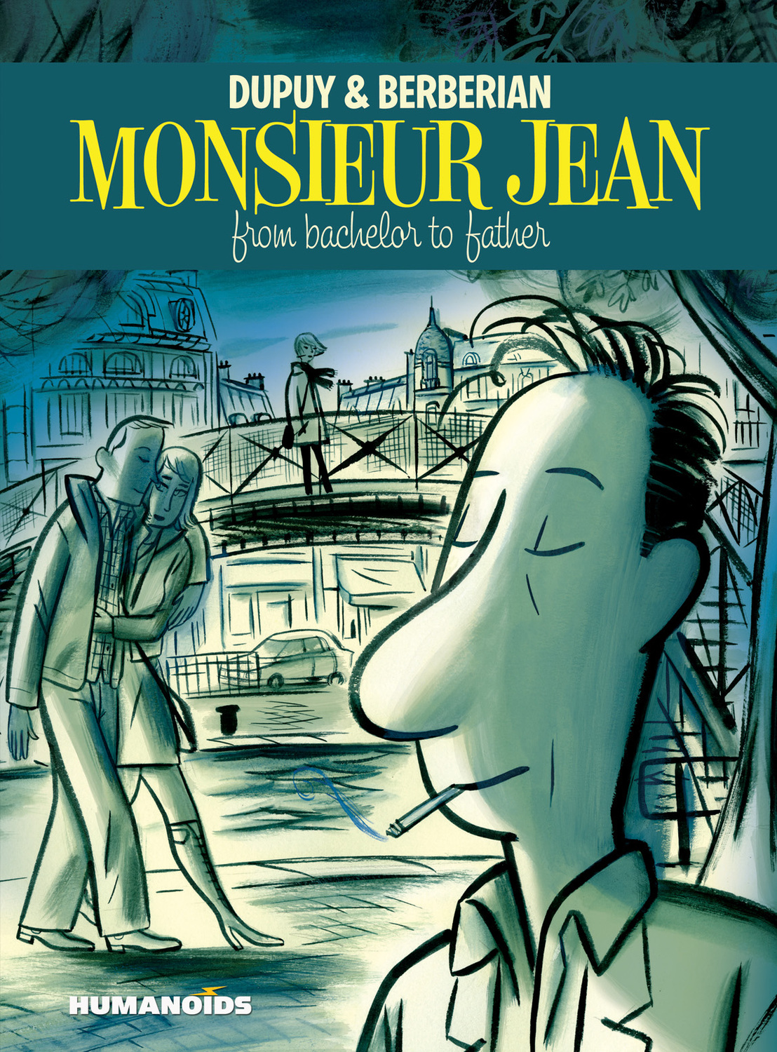 Monsieur Jean : From Bachelor to Father - Hardcover Trade