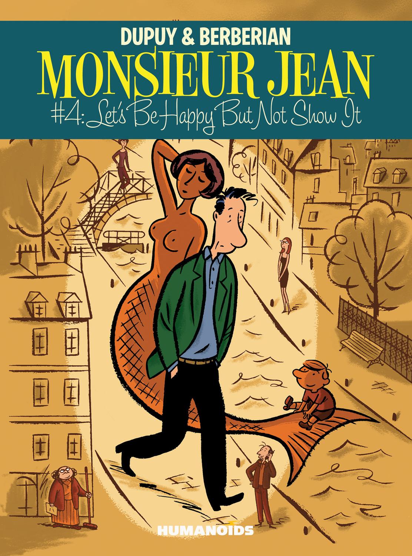 Monsieur Jean #4 : Let's Be Happy But Not Show it - Digital Comic
