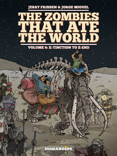 The Zombies that Ate the World #6 : X-tinction to Z-end - Digital Comic